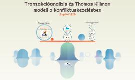 Tranzakcióanalízis és Thomas Killman modell a konfliktuskeze