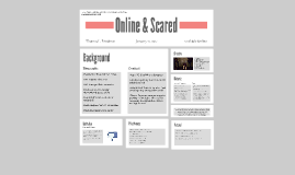 Online & Scared