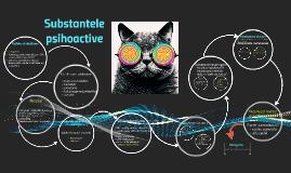 Substantele psihoactive
