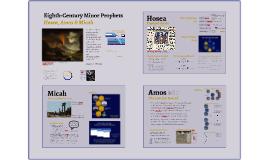 Eighth-Century Minor Prophets: Hosea, Amos, Micah