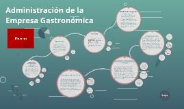 Sexto semestre Administración de la Empresa Gastronomica
