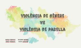 violència de gènere VS violència de parella