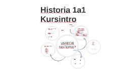 Kursintroduktion Historia 1a1