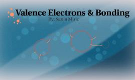 Valence Electrons & Bonding