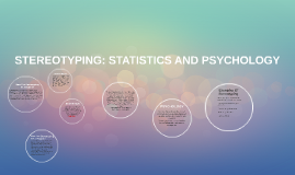 Copy of STEREOTYPING: STATISTICS AND PSYCHOLOGY