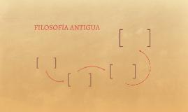 FILOSOFÍA ANTGUA