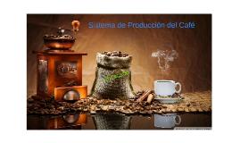 Sistema de Producción del Café