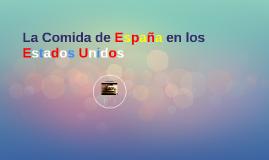 La Comida de España en los Estados Unidos