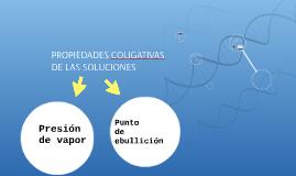 PROPIEDADES COLIGATIVAS DE LAS SOLUCIONES