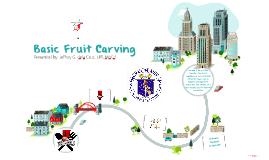 Basic Fruit Carving