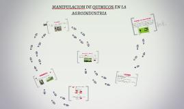 MANIPULACION DE QUIMICOS EN LA AGROINDUSTRIA