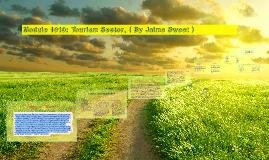 Module 1010: Tourism Sector, ( By Jaime Sweet )