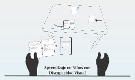 Aprendizaje en Niños con Discapacidad Visual