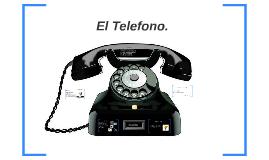 El Telefono.
