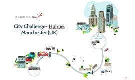 City Challenge- Hulme, Manchester (UK)
