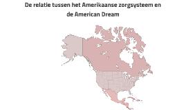 De relatie tussen het Amerikaanse zorgsysteem en de American