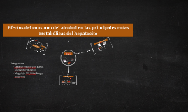 Efectos del consumo crónico del alcohol en las principales v