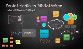 Social Media in Bibliotheken