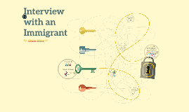 Interview with an Immigrant