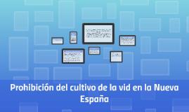 Prohibición del cultivo de la vid en la Nueva España