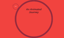 An Animated Journey