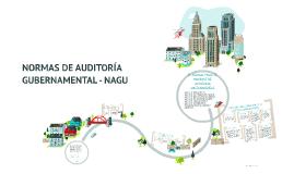 NORMAS DE AUDITORÍA GUBERNAMENTAL - NAGU