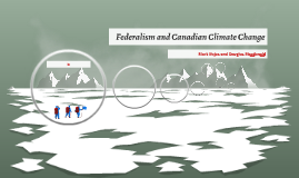 Federalism and Canadian Climate Change