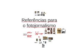 Referências para fotojornalismo