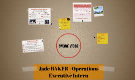 Jade BAKER - Operations Executive Intern