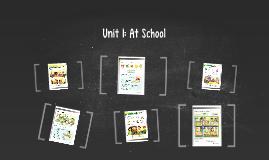 Unit 1: At School