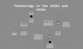 Technology in the 1920's and 1930's