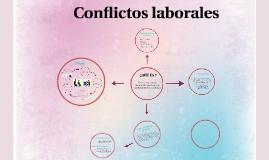 Copy of Conflictos laborales