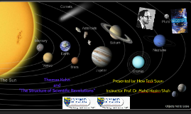 """Thomas Kuhn and """"The Structure of Scientific Revolutions"""""""