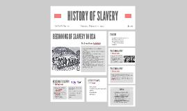 HISTORY OF SLAVERY U.S.A.