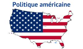 Copy of Système politique américain