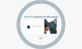 UM NOVO CONCEITO DE MAPEAMENTO