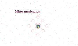 Mitos mexicanos