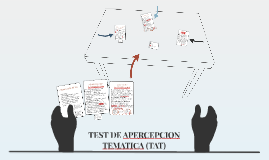 TEST DE APERCEPCION TEMATICA (TAT)