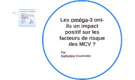 Les oméga-3 ont-ils un impact positif sur les facteurs de ri