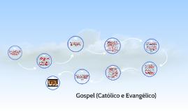"""Música gospel (do inglês gospel; em português, """"evangelho"""")"""