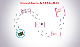Sistema Educatios En R.D & Los EE.UU