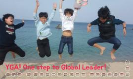YGA! One step to Global Leader!(2018)