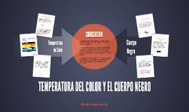 TEMPERATURA DEL COLOR Y EL CUERPO NEGRO