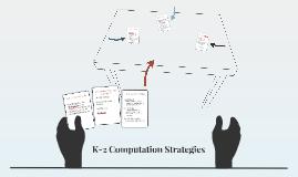 K-2 Computation Strategies