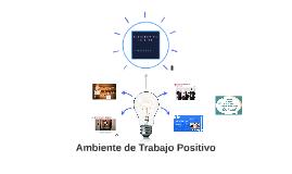 Ambiente de trabajo positivo