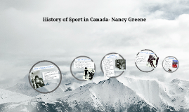 Nancy Greene- History of Sports