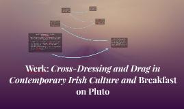 Werk: Cross-Dressing and Drag in Contemporary Ir