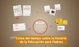 Línea de tiempo sobre la historía de la Educación para Padre