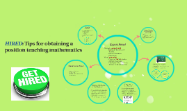 HIRED: Tips for obtaining a position teaching mathematics