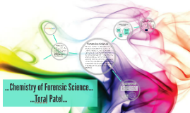 Chemistry of Forensic Science